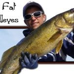 Big Fat Walleyes